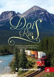 Baixar Dois Rios: Um amor, um segredo e as surpresas que a vida reserva pdf, epub, eBook