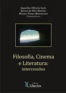 Baixar Filosofia, Cinema e Literatura: intercessões pdf, epub, eBook