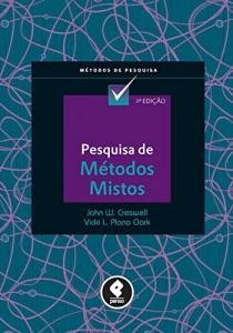 Baixar Pesquisa de Métodos Mistos (Métodos de Pesquisa) pdf, epub, eBook