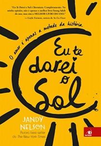 Baixar Eu te darei o Sol: O amor é apenas a metade da história pdf, epub, eBook