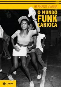 Baixar O mundo funk carioca (Antropologia social) pdf, epub, eBook
