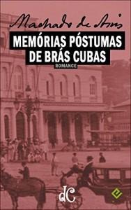 Baixar Memórias Póstumas de Brás Cubas: Texto integral na nova ortografia com índice ativo (Série Machadiana Livro 2) pdf, epub, eBook