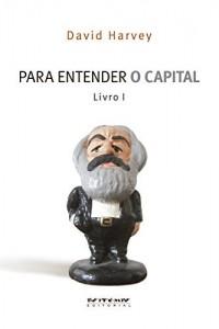 Baixar Para entender O capital, livro 1 pdf, epub, eBook