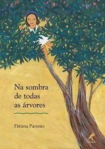 Baixar Na sombra de todas as árvores pdf, epub, eBook