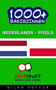 Baixar 1000+ Basiszinnen Nederlands – Pools (Gekeuvel Wereldwijd) pdf, epub, eBook