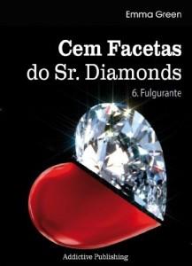 Baixar Cem Facetas do Sr. Diamonds – vol. 6: Fulgurante pdf, epub, eBook