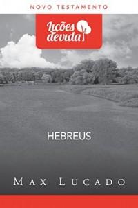 Baixar Hebreus – Cristo, o incomparável – CLV pdf, epub, ebook