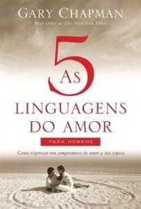 Baixar As 5 linguagens do amor para homens – Como expressar um compromisso de amor a sua esposa pdf, epub, ebook