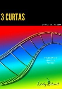 Baixar 3 CURTAS: Curta-Metragens pdf, epub, eBook