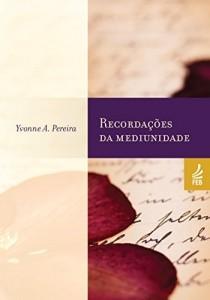 Baixar Recordações da mediunidade pdf, epub, ebook