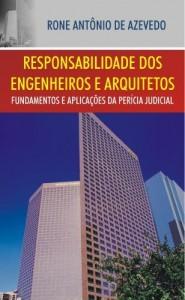 Baixar Responsabilidade dos Engenheiros e Arquitetos: Fundamentos e Aplicações da Perícia Judicial pdf, epub, eBook