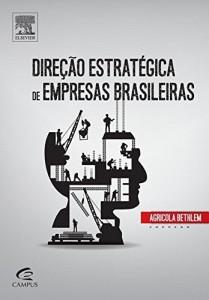 Baixar Direção Estratégica de Empresas Brasileiras pdf, epub, eBook