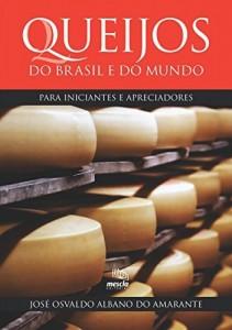 Baixar Queijos do Brasil e do mundo para iniciantes e apreciadores pdf, epub, eBook