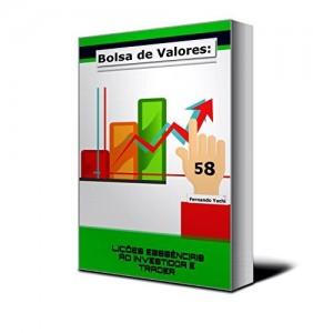 Baixar Bolsa de valores: 58 Lições essenciais ao Investidor e Trader no Mercado de Ações pdf, epub, eBook