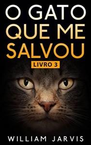 Baixar O Gato Que Me Salvou Livro 3 pdf, epub, ebook
