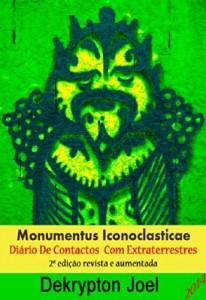 Baixar Monumentus Iconoclastica – Diario de Contactos Extraterrestres pdf, epub, ebook