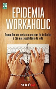 Baixar Epidemia Workaholic pdf, epub, eBook