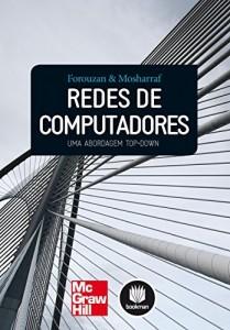Baixar Redes de Computadores: Uma Abordagem Top-Down pdf, epub, eBook