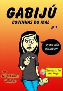 Baixar Gabijú: covinhas do mal (Gabijú – covinhas do mal) pdf, epub, ebook