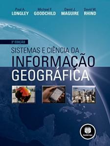 Baixar Sistemas e Ciência da Informação Geográfica pdf, epub, ebook