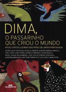 Baixar Dima, o passarinho que criou o mundo –  Mitos, contos e lendas dos países de língua portuguesa pdf, epub, ebook