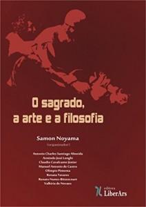 Baixar O sagrado, a arte e a filosofia – volume I pdf, epub, eBook