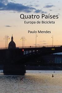 Baixar Quatro Países: Europa de Bicicleta pdf, epub, eBook