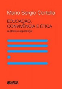 Baixar Educação, convivência e ética: audácia e esperança! pdf, epub, eBook