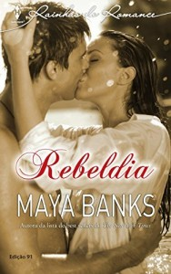 Baixar Rebeldia – Harlequin Rainhas do Romance Ed.91 pdf, epub, eBook