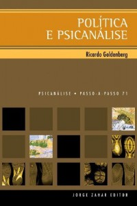 Baixar Política e psicanálise (Passo-a-Passo Psicanálise Livro 71) pdf, epub, eBook