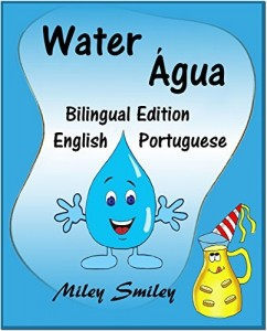 "Baixar English-Portuguese Children""s Book: Water-Água: Book for kids English-Portuguese (Bilingual Edition, Dual Language) pdf, epub, ebook"