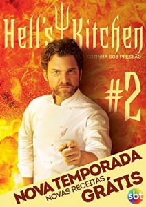 "Baixar Hell""s Kitchen – Cozinha Sob Pressão – volume 2 pdf, epub, ebook"
