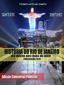 Baixar História do Rio de Janeiro – Publicação 2015: Conheça o Rio de Janeiro do início aos dias de hoje – Versão Concursos… pdf, epub, eBook