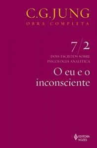 Baixar O eu e o inconsciente (Obras completas de Carl Gustav Jung) pdf, epub, eBook