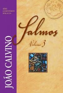 Baixar Comentário de Salmos – Vol. 3 (Série Comentários Bíblicos João Calvino) pdf, epub, ebook