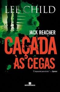 Baixar Caçada às cegas – Jack Reacher – vol. 4 pdf, epub, ebook