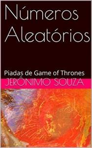 Baixar Números Aleatórios: Piadas de Game of Thrones pdf, epub, ebook