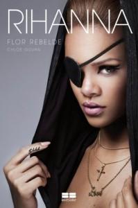 Baixar Rihanna: Flor rebelde pdf, epub, eBook