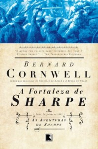 Baixar A fortaleza de Sharpe – As aventuras de um soldado nas Guerras Napoleônicas – vol. 3 pdf, epub, ebook