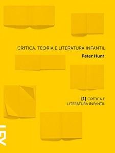 Baixar Crítica, teoria e literatura infantil: Capítulo 1 Crítica e literatura infantil pdf, epub, eBook