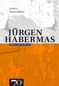 Baixar Obras Escolhidas de Jürgen Habermas Vol. IV – Teoria Política pdf, epub, eBook