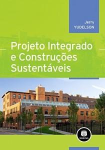 Baixar Projeto Integrado e Construções Sustentáveis pdf, epub, eBook