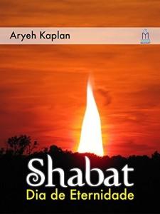 Baixar SHABAT DIA DE ETERNIDADE: 1 pdf, epub, ebook