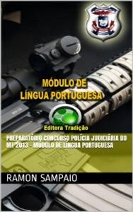 Baixar Preparatório Concurso Polícia Judiciária do MT 2013 – Módulo de Língua Portuguesa pdf, epub, eBook