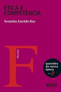 Baixar Ética e competência: política, responsabilidade e autoridade em questão (Questões da nossa época Livro 7) pdf, epub, eBook