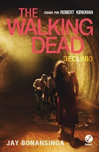 Baixar Declínio – The Walking Dead – vol. 5 pdf, epub, eBook