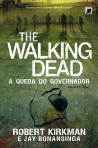 Baixar A queda do Governador: parte 1 – The Walking Dead – vol. 3 pdf, epub, ebook