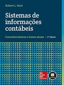 Baixar Sistemas de Informações Contábeis: Conceitos Básicos e Temas Atuais pdf, epub, eBook