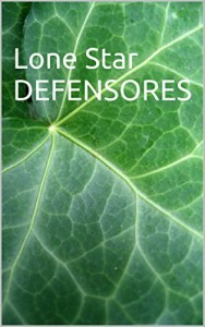 Baixar Lone Star DEFENSORES pdf, epub, ebook
