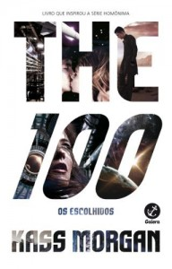 Baixar The 100 – The 100 – vol. 1 pdf, epub, eBook